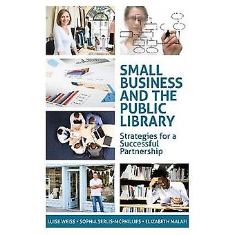 Small Business and the Public Library - Strategies for a Successful Pa