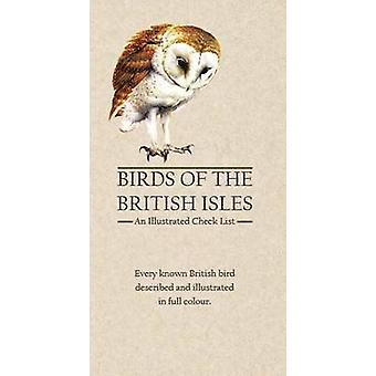 Birds of the British Isles - An Illustrated Check List by Alan Avery -