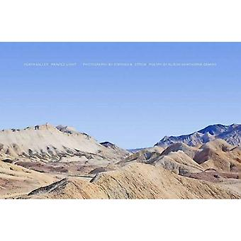 Death Valley Painted Light by Stephen Strom - 9781938086373 Book