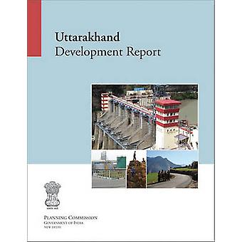 Uttarakhand Development Report by Planning Commission - 9788171887767
