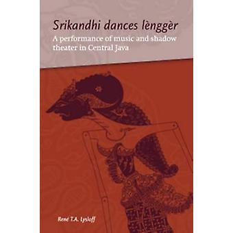 Srikandhi Dances Lengger - A Performance of Music and Shadow Theater i