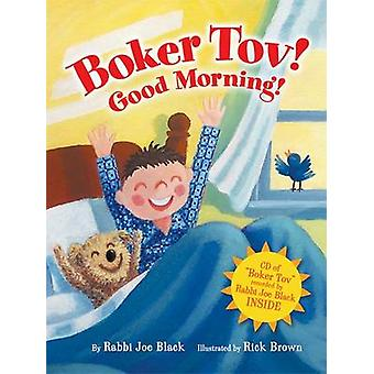 Boker Tov! Good Morning! by Joseph Black - 9780761339519 Book