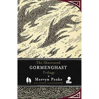 The Illustrated Gormenghast Trilogy by Mervyn Peake - China Mieville