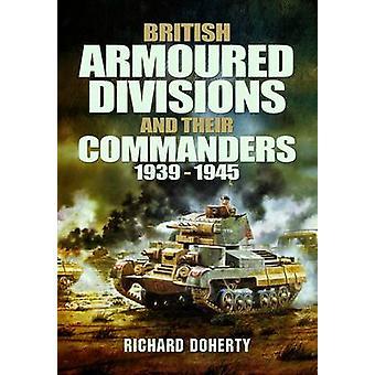 英国の装甲分割および彼らの司令官 - Richar によって 1939-1945 年
