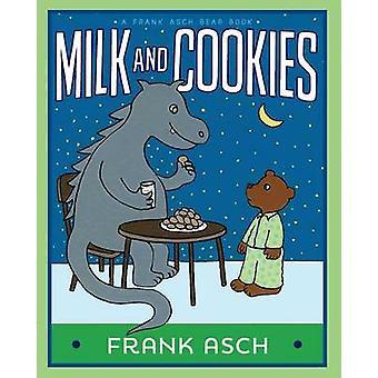 Milk and Cookies by Frank Asch - Frank Asch - 9781481485289 Book