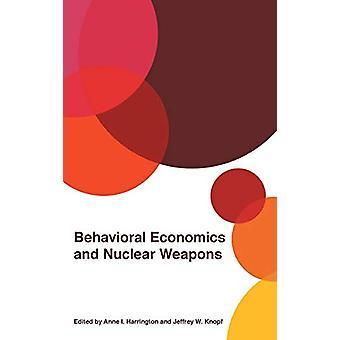 Beteendeekonomi och kärnvapen av Anne I. Harrington - 9780