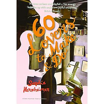 Sixty Lovers To Make And Do by Sophie Herxheimer - 9781999797478 Book