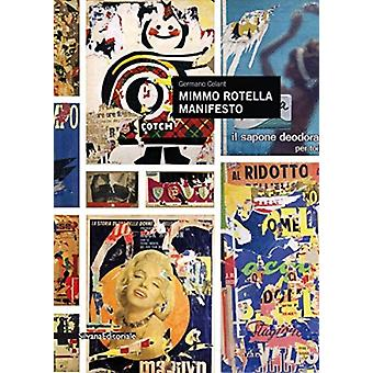 Mimmo Rotella by Celant & Germano