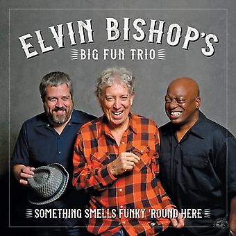 Bishop*Elvin - Something Smells Funky 'Round Here [CD] USA import