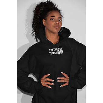 Ceo Shut Up - Casual  Sweatwearm, Women Hoodie