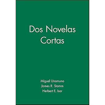 Dos Novelas Cortas by Miguel de Unamuno - 9780471005971 Book