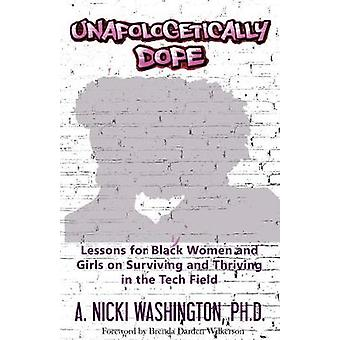 Unapologetically Dope - Lessons for Black Women and Girls on Surviving