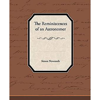 The Reminiscences of an Astronomer by Simon Newcomb - 9781438595382 B