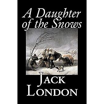 A Daughter of the Snows by Jack London - 9781598189780 Book