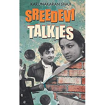 Sridevi Talkies by Karunakaran Shaji - 9789352011971 Book