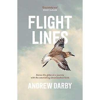 Flight Lines by Andrew Darby