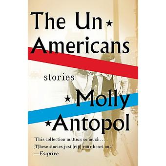 UnAmericans berättelser av Molly Antopol