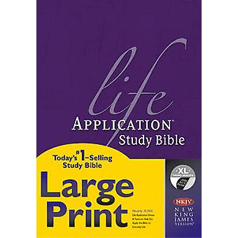 NKJV Life Application Study Bible Large Print Indexed by Edited by Tyndale