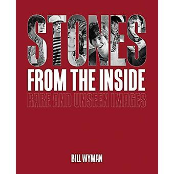 Stones From the Inside  The Limited Edition by Bill Wyman
