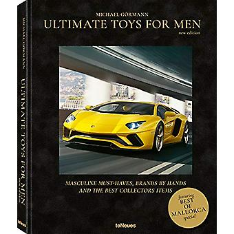 Ultimate Toys for Men New Edition by Michael Goermann