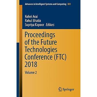 وقائع مؤتمر تقنيات المستقبل FTC 2018 من تحرير كوهي آراي وتحرير راهول باتيا وتحرير سوبريا كابور