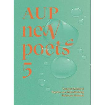 AUP New Poets 5: 5 (AUP New Poets)