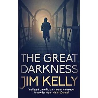 The Great Darkness by Jim Kelly - 9780749022921 Book