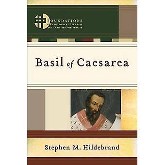 Basilius von Caesarea durch Stephen M. Hildebrand - 9780801049071 Buch