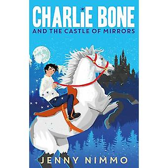 Charlie luun ja Castle of Mirrors by Jenny Nimmo - 9781405280952