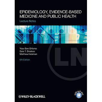 Lecture Notes - epidemiologi - evidensbaserad medicin och offentliga läka