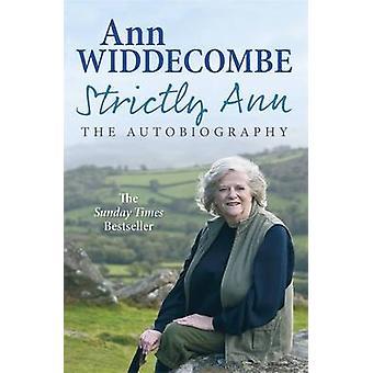 Estrictamente Ann - la autobiografía por Ann Widdecombe - libro 9781780220925