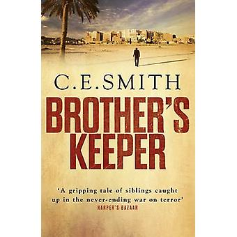 Brother's Keeper (Main) af C. E. Smith - 9781782394273 bog
