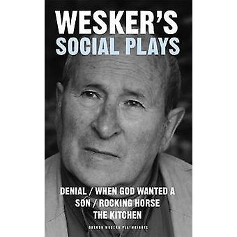 Wesker der sozialen Stücke von Arnold Wesker - 9781840028898 Buch