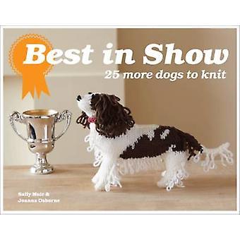 Best In Show - 25 fler hundar att sticka av Sally Muir - Joanna Osborne - 9
