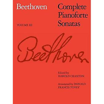 Complete Pianoforte Sonatas - v. 3 by Ludwig van Beethoven - Donald Fr