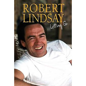 Letting Go by Robert Lindsay - 9781854186065 Book