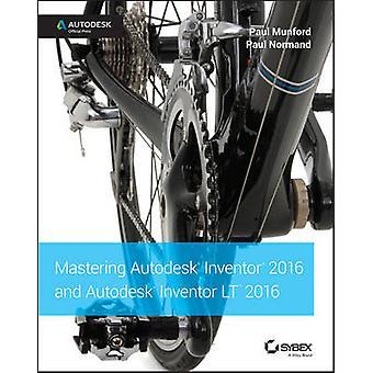 Beheersen van Autodesk Inventor 2016 en Autodesk Inventor LT 2016 - Autod