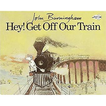 Hey! Get Off Our Train (Dragonfly Books)