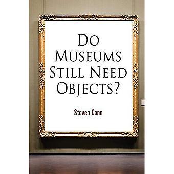 Onko museot vielä esineitä?
