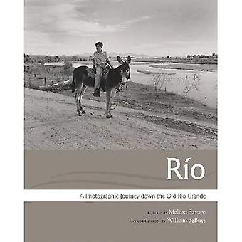 R o: A fotografische Reise durch die alte R o Grande (Querencias Serie)