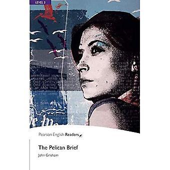 Das Pelican Brief: Stufe 5 (Penguin Longman Penguin Readers)