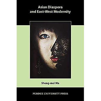Aziatische Diaspora en moderniteit van de Oost-West
