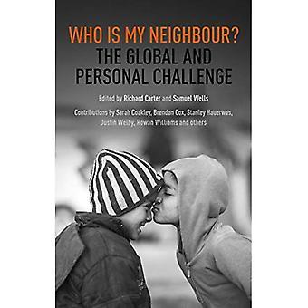 Kto jest moim bliźnim?: globalne i osobiste wyzwanie