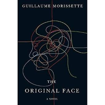 Het oorspronkelijke gezicht: Een roman