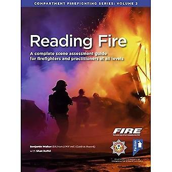 Reading Fire: A Complete Scene Assessment Guide for Practitioners at All Levels� (Compartment Firefighting Series)