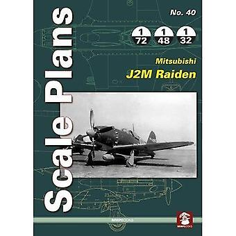 Scale Plans 40: Mitsubishi J2M Raiden (Scale Plans)