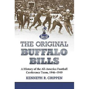 Les Bills de Buffalo Original - une histoire de la Con All-America Football