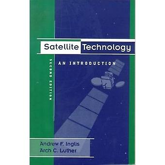 Satellite Technology An Introduction by Luther & Arch