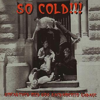 Zo koud! Opgegraven midden jaren 60 Sacramento Garage - zo koud! Opgegraven midden jaren 60 Sacramento Garage [CD] USA import