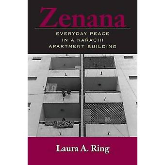 Zenana vardagliga fred i ett hyreshus i Karachi av Ring & Laura A.
